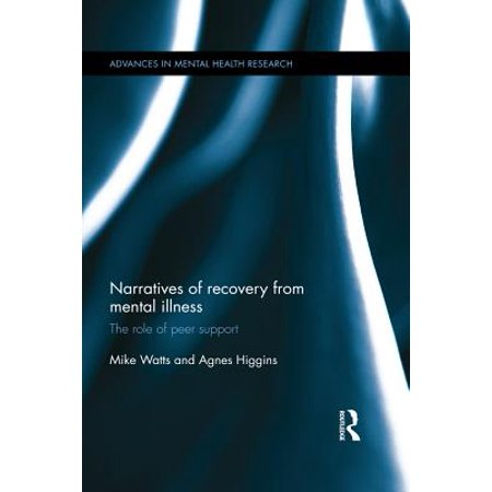 Narratives of Recovery from Mental Illness -