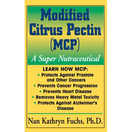Modified Citrus Pectin (McP) : A Super