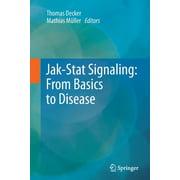 Jak-Stat Signaling: From Basics to Disease (Paperback)