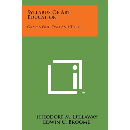 Syllabus of Art Education : Grades One, Two and Three