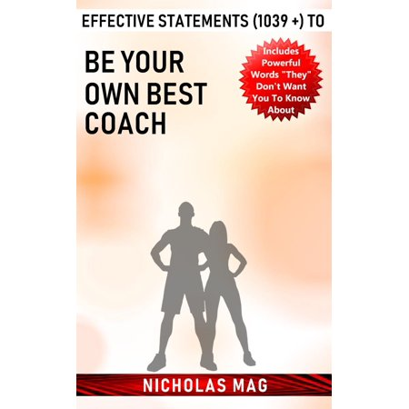 Effective Statements (1039 +) to Be Your Own Best Coach - (Best Roll Your Own Tobacco)