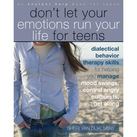 Don't Let Your Emotions Run Your Life for Teens - (Dont Let Breast)