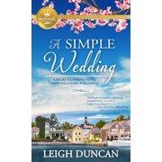 A Heart's Landing Novel from Hallmark Publishing: A Simple Wedding (Paperback)