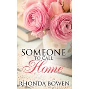 Someone to Call Home (A Short Story) - eBook