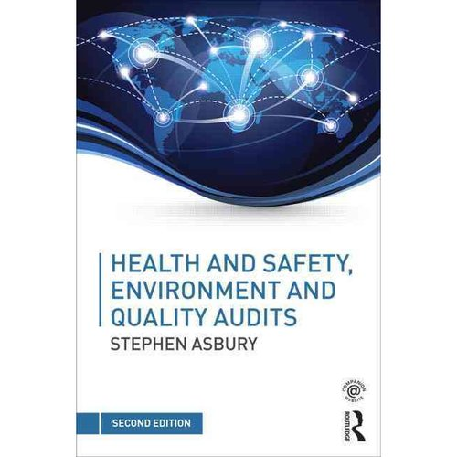 Health & Safety, Environment and Quality Audits: A Risk-Based Approach