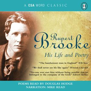 Rupert Brooke His Life and Poetry - Audiobook