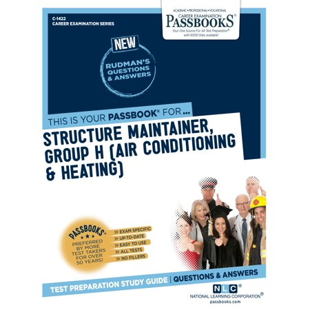 Structure Maintainer, Group H (Air Conditioning & Heating) -