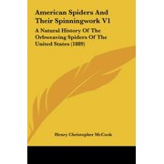 American Spiders and Their Spinningwork V1 : A Natural History of the Orbweaving Spiders of the United States (1889)