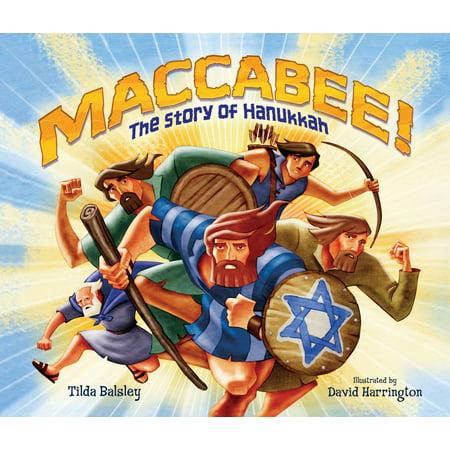 Maccabee! : The Story of Hanukkah