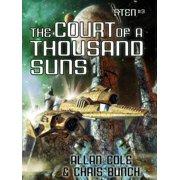The Court of a Thousand Suns (Sten #3) - eBook