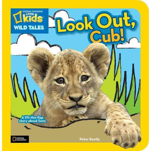 Look Out, Cub!: A Lift-the-Flap Story About Lions