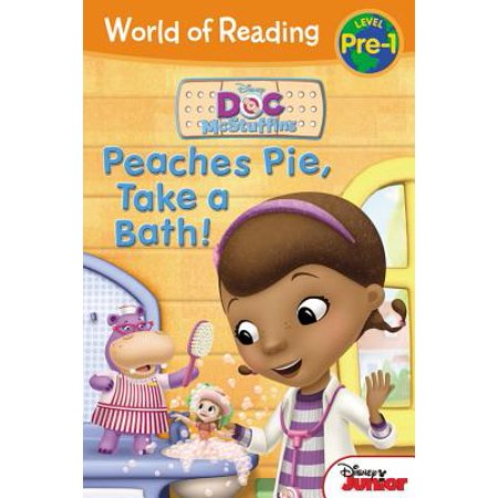 World of Reading: Doc McStuffins Peaches Pie, Take a Bath! : Level (Best Peach Pie In Atlanta)