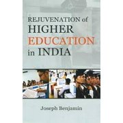 Rejuvenation of Higher Education in India - eBook