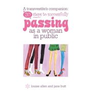 20 steps to successfully passing as a woman in public - eBook