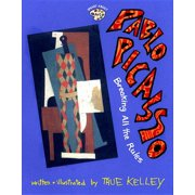 Pablo Picasso: Breaking All the Rules : Breaking All the Rules