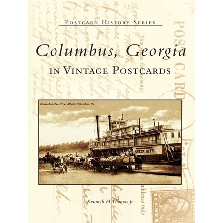 Columbus, Georgia in Vintage Postcards - eBook