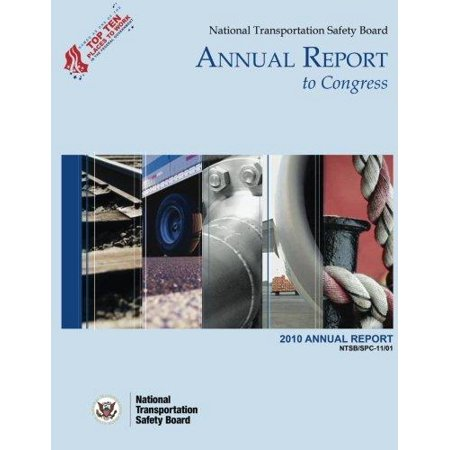 National Transportation Safety Board Annual Report to Congress: 2010 Annual Report - image 1 of 1