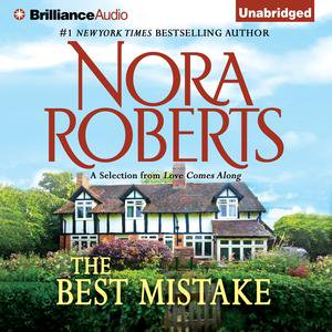 Best Mistake, The - Audiobook (The Best Mistake Nora Roberts)
