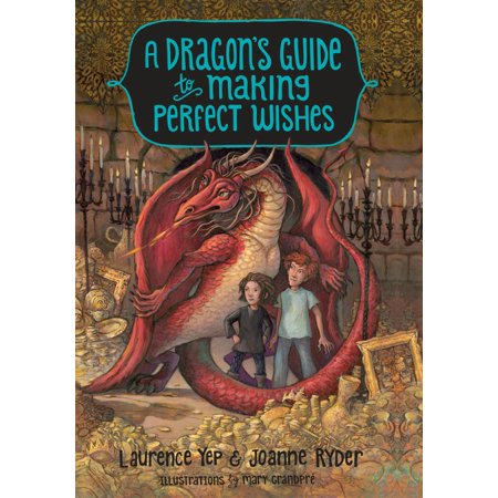 A Dragon's Guide to Making Perfect Wishes (Nas The Makings Of A Perfect Bitch)