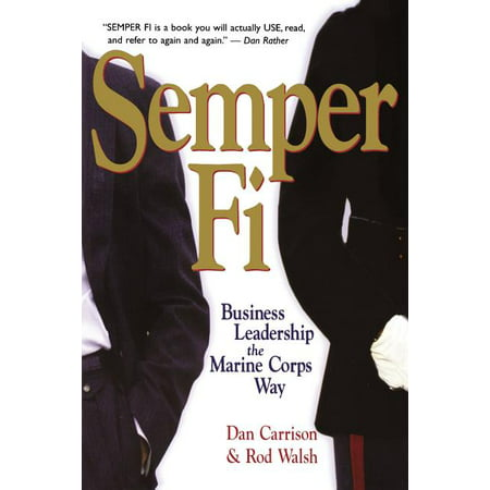Semper Fi: Business Leadership the Marine Corps Way (Paperback)