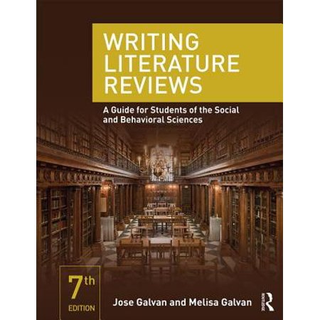 Writing Literature Reviews : A Guide for Students of the Social and Behavioral (The Wiley Handbook Of Contextual Behavioral Science)