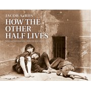 How the Other Half Lives (Paperback)