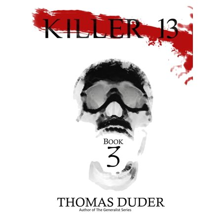 Killer 13: III - eBook