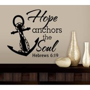 "Decal ~ HOPE anchors the soul ~ Hebrews 6:19 ~ Wall or Window Decal 20"" x 20"""