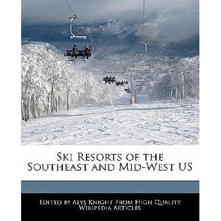 Ski Resorts Of The Southeast And Mid West Us
