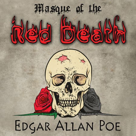 Masque of the Red Death - Audiobook (The Masque Of The Red Death Analysis)