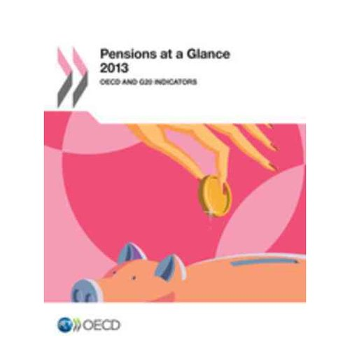 Pensions at a Glance 2013: Oecd and G20 Indicators