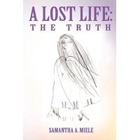 A Lost Life : The Truth
