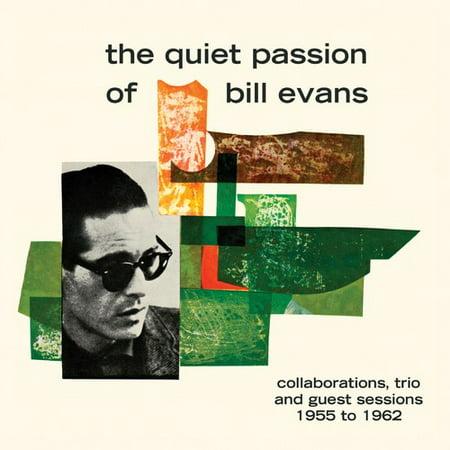 Quiet Passion Of Bill Evans
