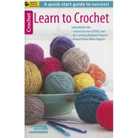 Learn to Crochet (Learn To Crochet)