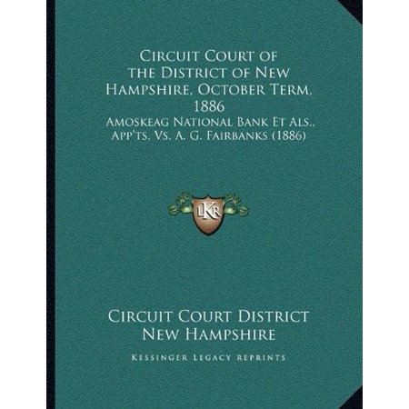 Circuit Court Of The District Of New Hampshire  October Term  1886  Amoskeag National Bank Et Als   Appts  Vs  A  G  Fairbanks  1886