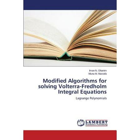 Modified Algorithms for Solving Volterra-Fredholm Integral (Fredholm Integral Equation Of The Second Kind Example)