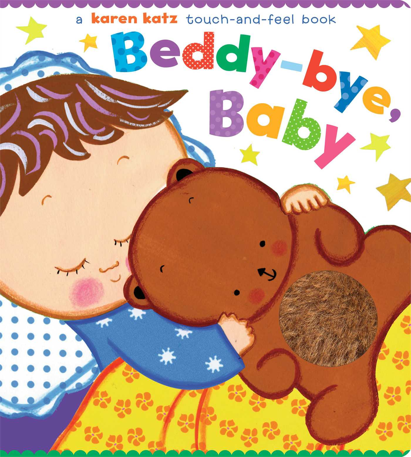 Beddy bye Baby A Touch and feel Book (Board Book)