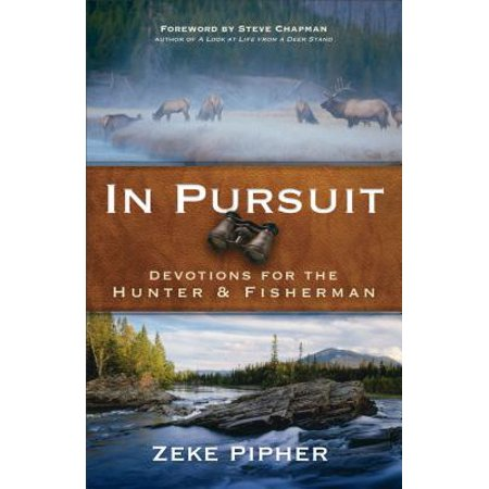 In Pursuit : Devotions for the Hunter and