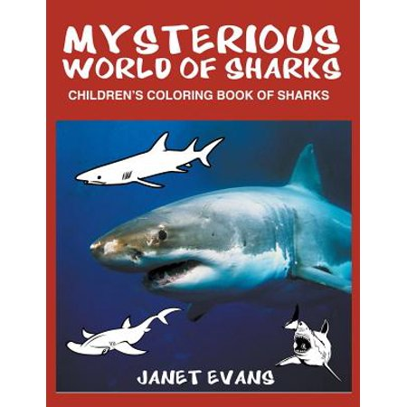 Mysterious World of Sharks : Children's Coloring Book of - Bag Of Sharks