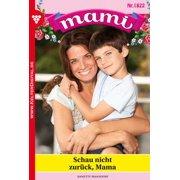 Mami 1822 - Familienroman - eBook
