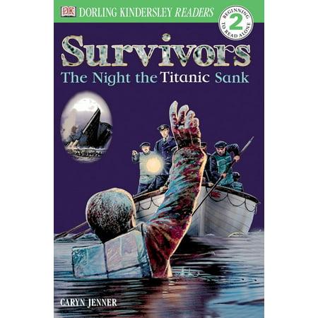 DK Readers L2: Survivors: The Night the Titanic (Was There Any Survivors On The Titanic)