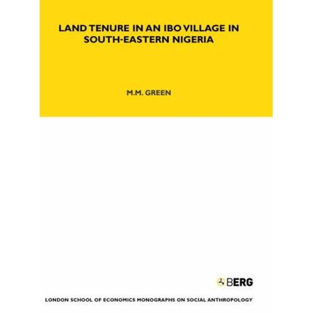 Land Tenure Of An Ibo Village In South Eastern Nigeria