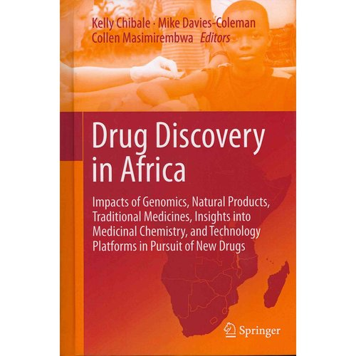 Drug Discovery in Africa: Impacts of Genomics, Natural Products, Traditional Medicines, Insights Into Medicinal Chemistry, and Technology Platfo