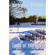 Tools of the Devil : Book Six in the Clarksonville Series