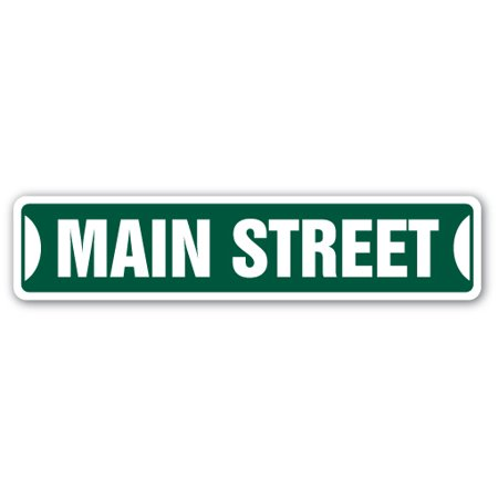 MAIN ST Street Sign Childrens Name Room Sign   Indoor/Outdoor   24