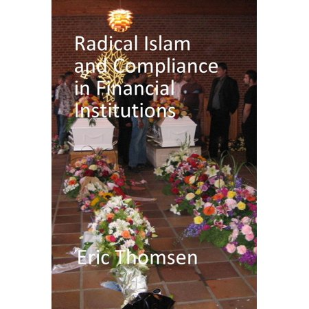 Radical Islam and Compliance in Financial Institutions -