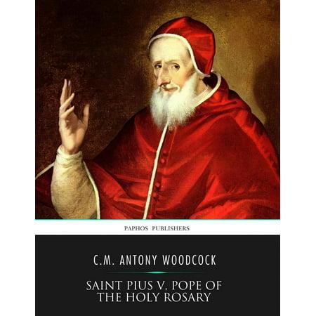 Saint Pius V, Pope of the Holy Rosary - eBook