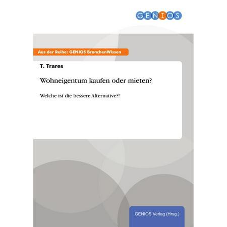 Wohneigentum kaufen oder mieten? - eBook (Kaufen Großhandel Sonnenbrille)