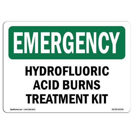 OSHA EMERGENCY Sign - Hydrofluoric Acid Burns Kit Bilingual    Choose from: Aluminum, Rigid Plastic or Vinyl Label Decal   Protect Your Business, Work Site, Warehouse & Shop Area   Made in the