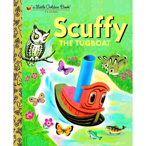 Scuffy the Tugboat: And His Adventures Down the River